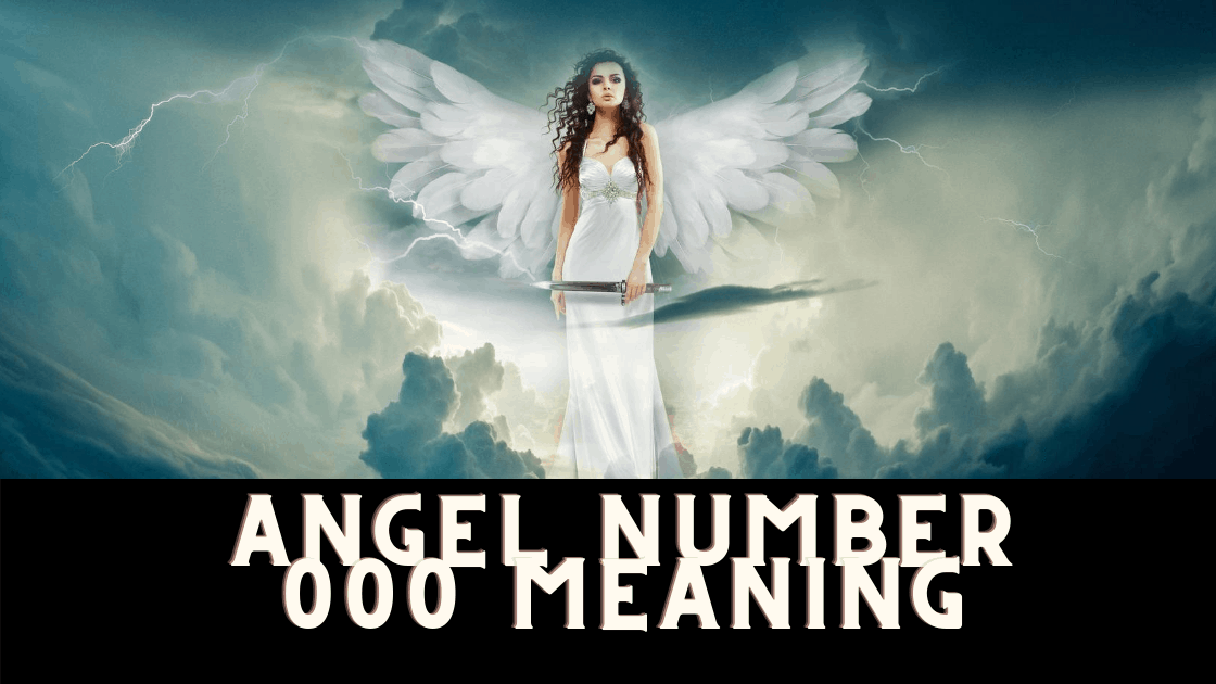 ANGEL NUMBER 000 MEANING (4)